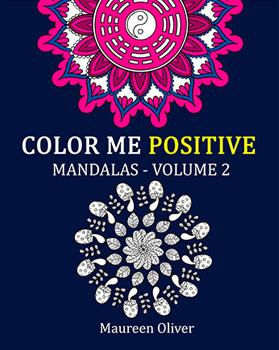 Color Me Positive: Mandalas – Volume 2