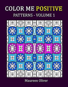 Color Me Positive: Patterns – Volume 1