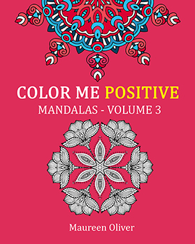Color Me Positive: Mandalas – Volume 3
